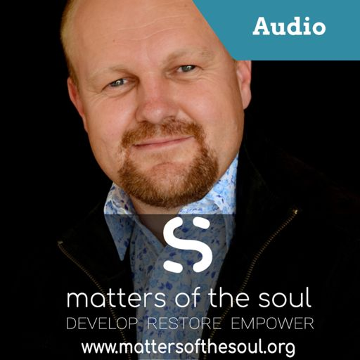 Cover art for podcast Matters of the Soul - Podcast