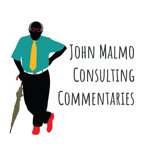 Cover art for podcast John Malmo Consulting Commentaries