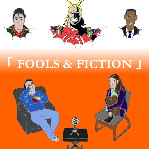 Cover art for podcast Fools & Fiction