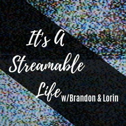 Cover art for podcast It's A Streamable Life