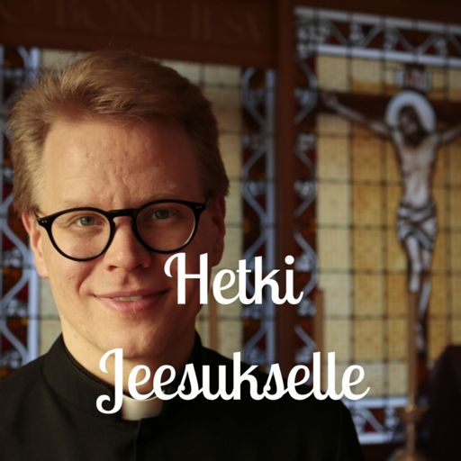 Cover art for podcast Hetki Jeesukselle / Time for Jesus