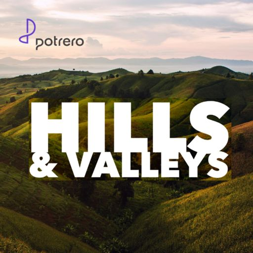 Cover art for podcast Hills and Valleys