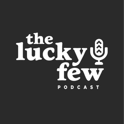 Cover art for podcast The Lucky Few