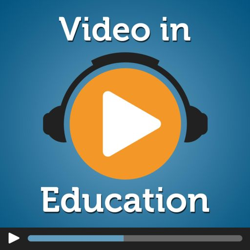 Cover art for podcast Video in Education