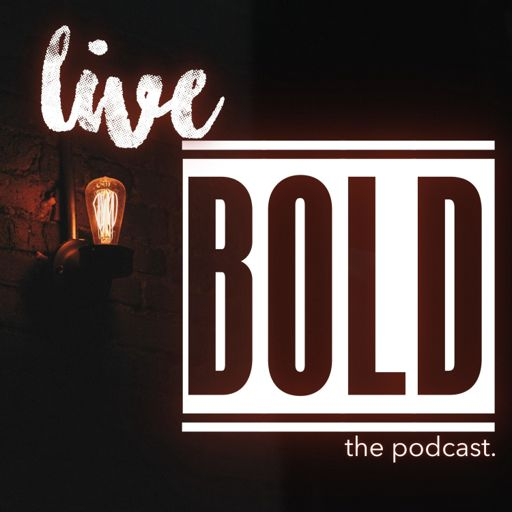 Cover art for podcast Live Bold.