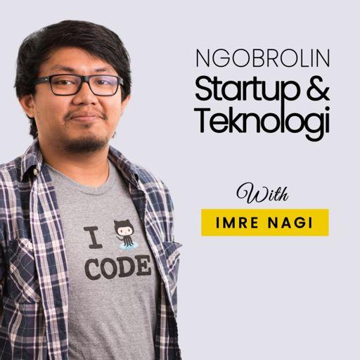 Cover art for podcast Ngobrolin Startup & Teknologi
