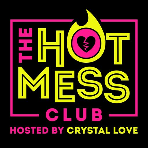 Cover art for podcast The Hot Mess Club