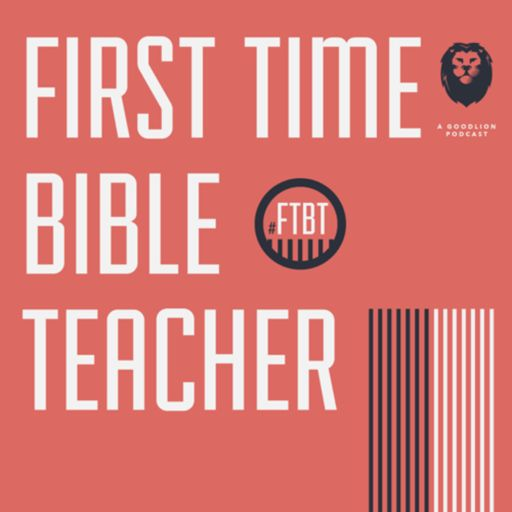 Cover art for podcast First Time Bible Teacher