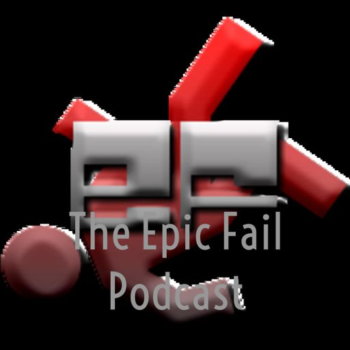 Cover art for podcast The Epic Fail Podcast