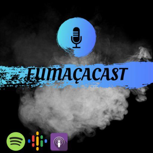 Cover art for podcast Fumaçacast