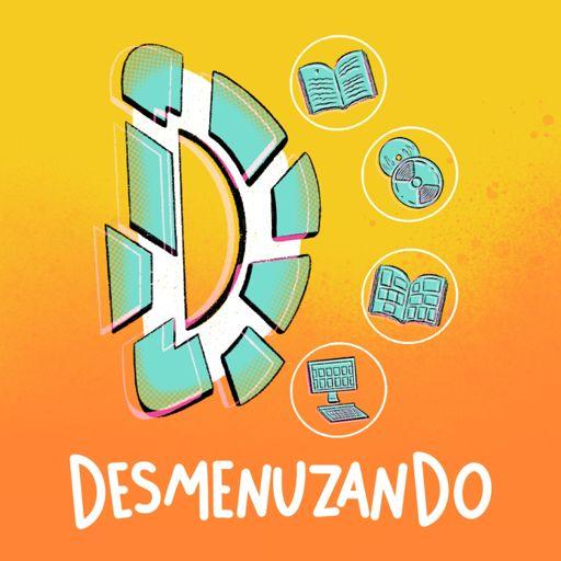 Cover art for podcast Desmenuzando