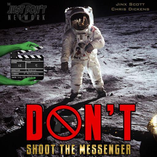 Cover art for podcast Don't Shoot The Messenger
