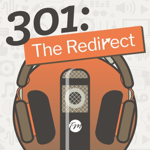 Cover art for podcast 301: The Redirect Podcast