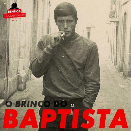Cover art for podcast O Brinco do Baptista