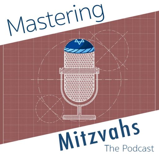 Cover art for podcast Mastering Mitzvahs
