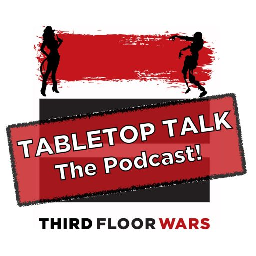 Cover art for podcast TABLETOP TALK - A Third Floor War's Podcast