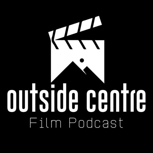 Cover art for podcast The Outside Centre Film Podcast