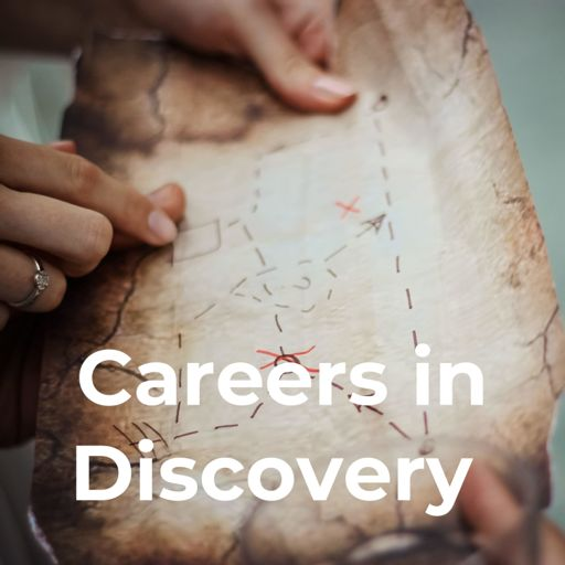 Cover art for podcast Careers in Discovery