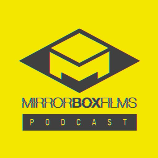 Cover art for podcast Mirror Box Films Podcast