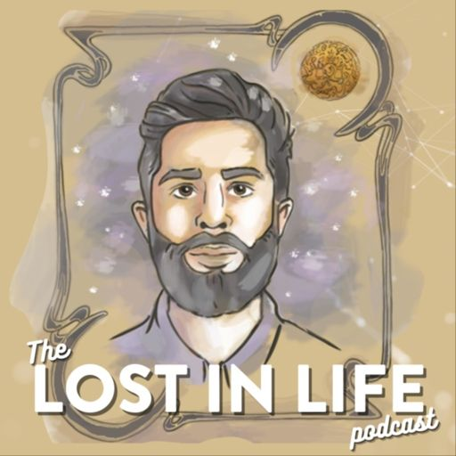 Cover art for podcast Lost in Life Podcast by Keshav Bhatt