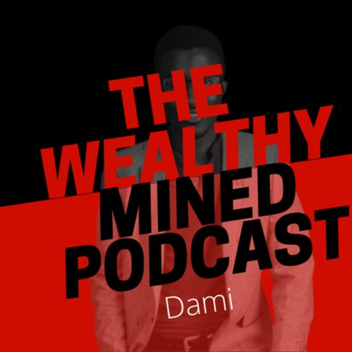 Cover art for podcast The Wealthy Mined