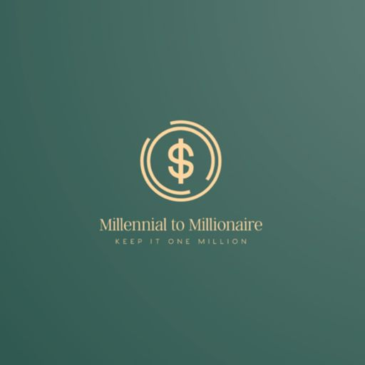 Cover art for podcast Millennial To Millionaire Podcast