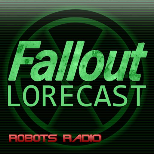 Cover art for podcast Fallout Lorecast