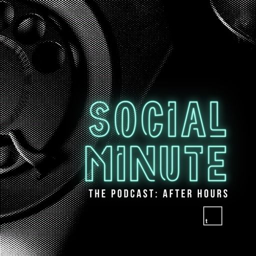 Cover art for podcast Social Minute: After Hours