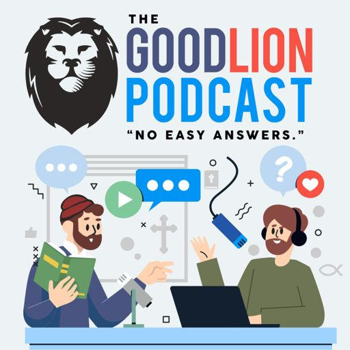Cover art for podcast The GoodLion Podcast