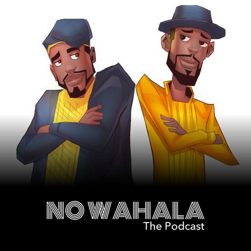 Cover art for podcast No Wahala with Tune Day & Bawo