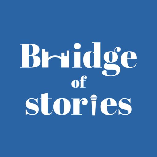 Cover art for podcast Bridge of Stories