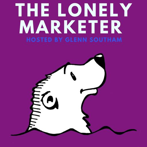 Cover art for podcast The Lonely Marketer