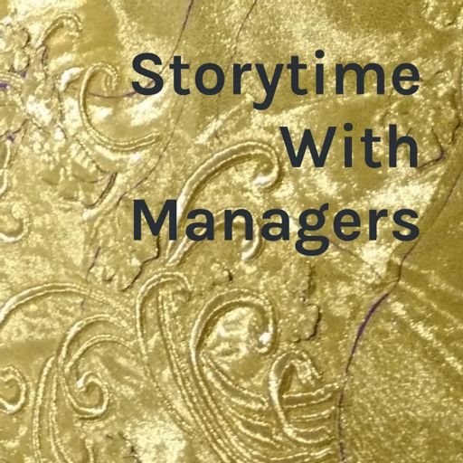 Cover art for podcast Storytime With Managers