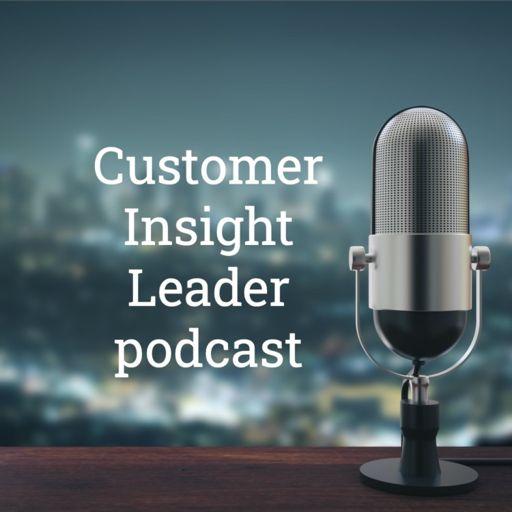 Cover art for podcast Customer Insight Leader podcast