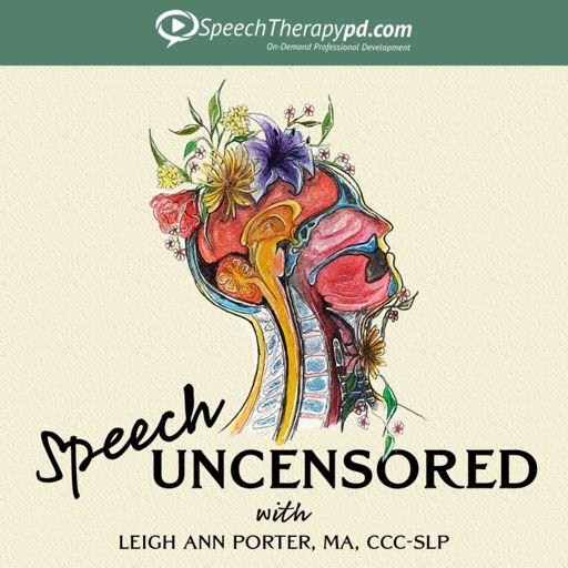 Cover art for podcast Speech Uncensored: A Speech Pathology Podcast