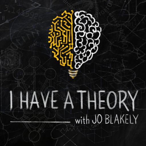 Cover art for podcast I Have A Theory