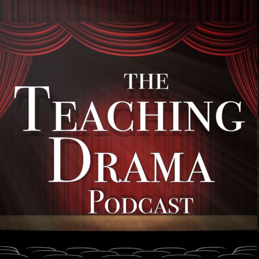 Cover art for podcast Teaching Drama