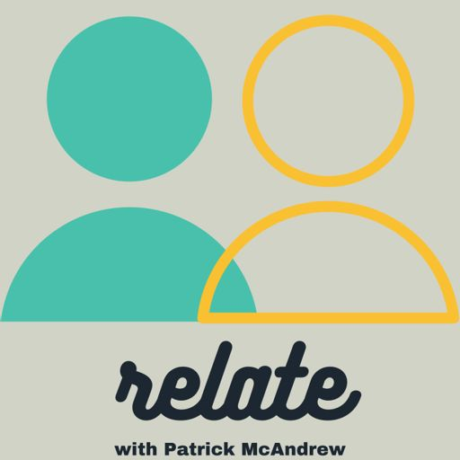 Cover art for podcast Relate w/ Patrick McAndrew