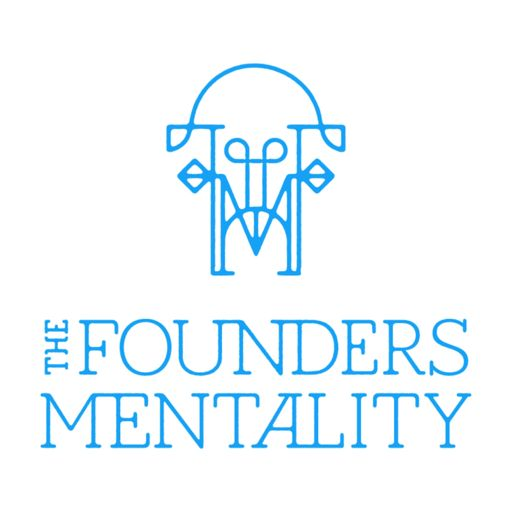 Cover art for podcast The Founders Mentality