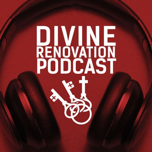 Cover art for podcast Divine Renovation Podcast