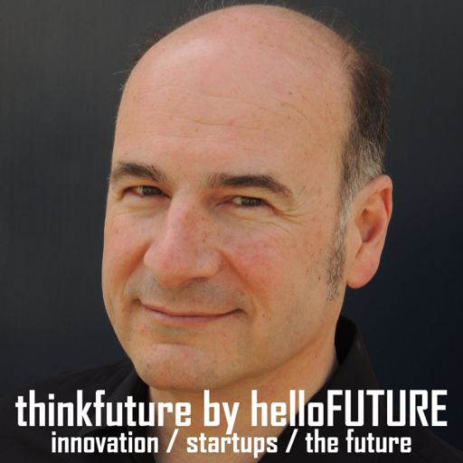 Cover art for podcast thinkfuture by hellofuture - innovation disruption and the future