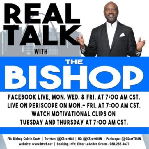 Cover art for podcast Real Talk With The Bishop