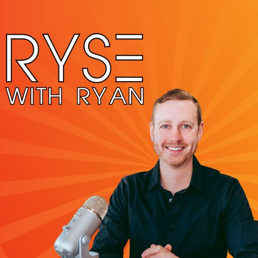 Cover art for podcast RYSE WITH RYAN