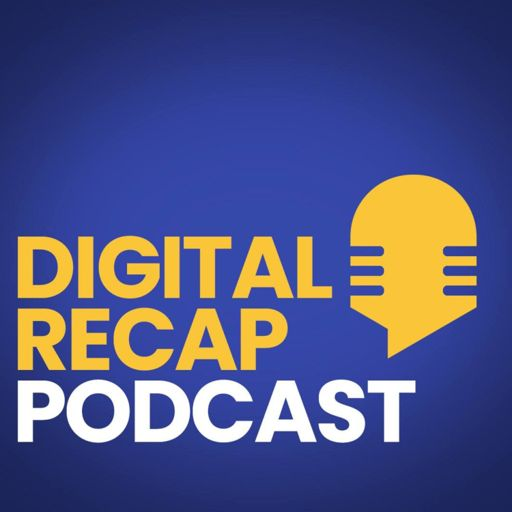 Cover art for podcast Digital Recap Podcast