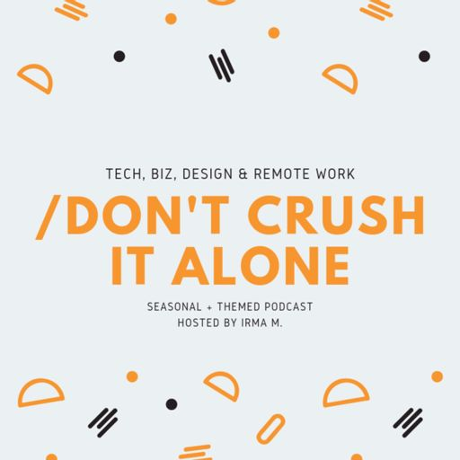 Cover art for podcast Don't crush it alone