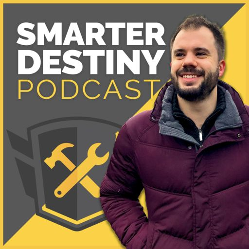 Cover art for podcast Smarter Destiny Podcast: Quick Proven Growth Tactics From Founders You Can Use ASAP - Subscribe Now!