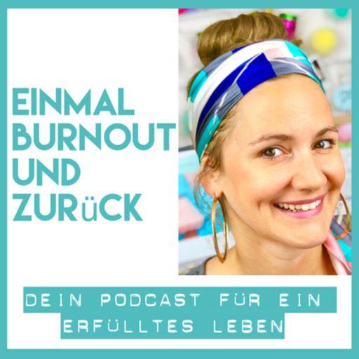 Cover art for podcast Einmal Burnout und zurück