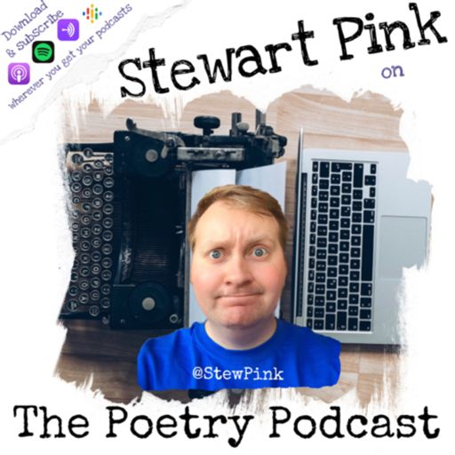 Cover art for podcast Stewart Pink on The Poetry Podcast
