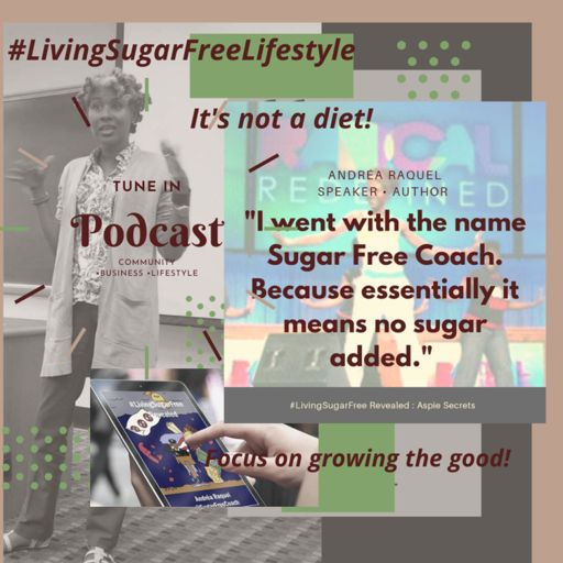 Cover art for podcast The LivingSugarFree Lifestyle