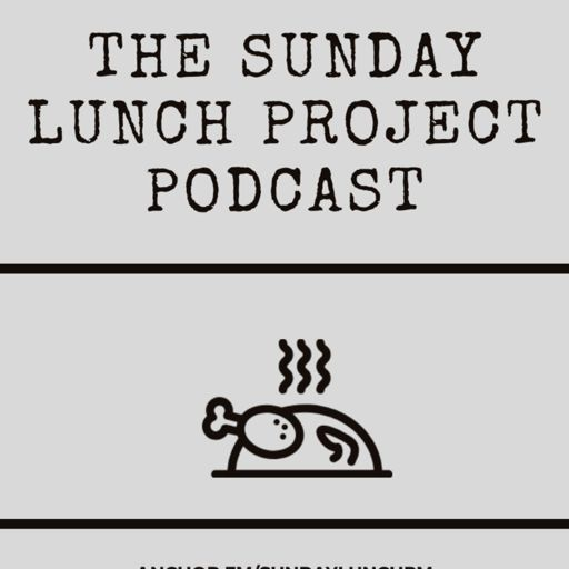 Cover art for podcast The Sunday Lunch Project Manager